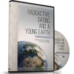 radioactive dating and a young earth russell humphreys dvd