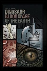 dinosaur-blood-and-the-age-of-the-earth-book-cover