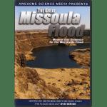 the-great-missoula-flood-dvd-michael-oard