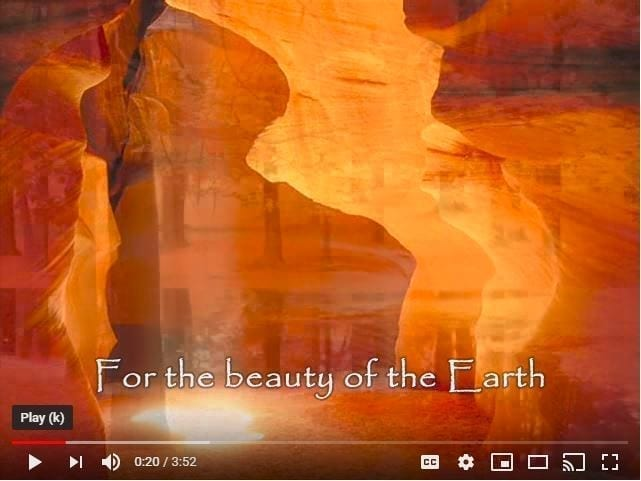 Screenshot For the Beauty of the Earth YouTube cover