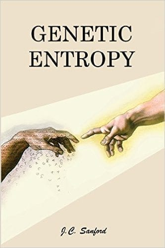 Genetic Entropy book cover, click to purchase at the Creation Superstore