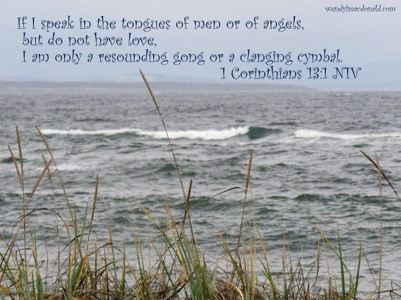 1 Corinthians 13:1 with waves, photo credit: Wendy MacDonald