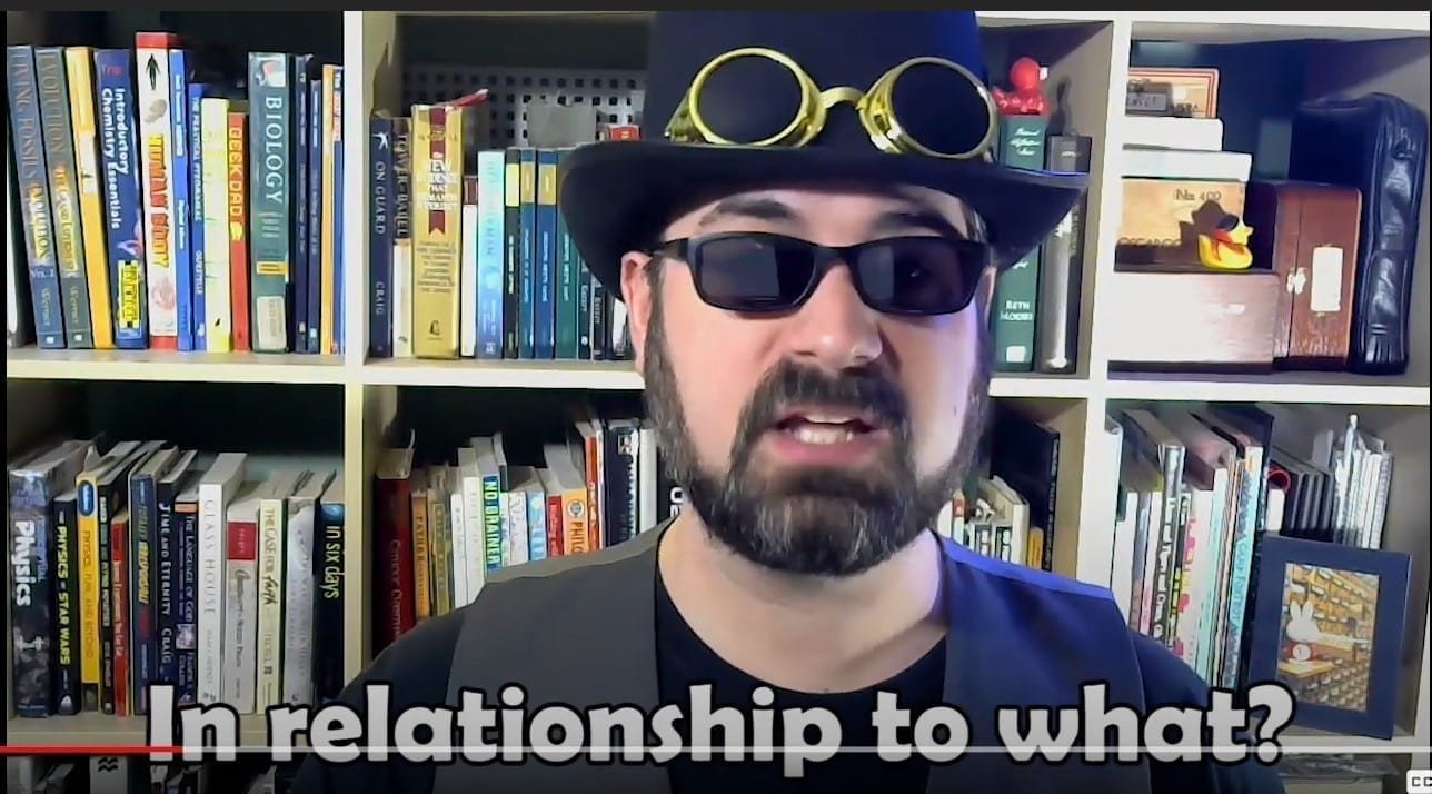 """In relationship to what?"" YouTube still"